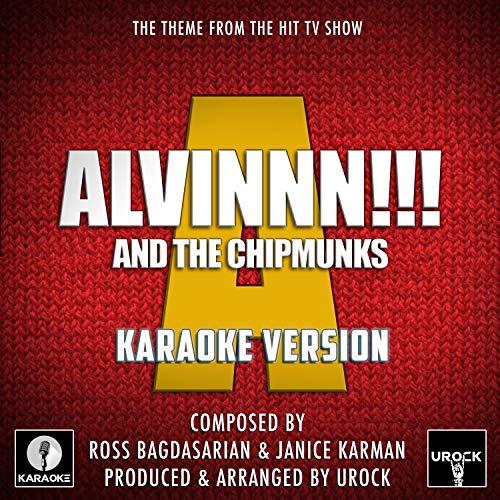 Alvinnn And The Chipmunks Theme (From