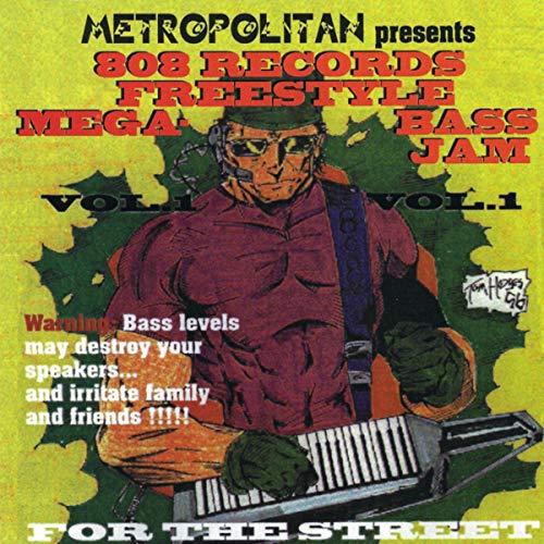 Metropolitan Presents 808 Records Freestyle Mega-bass Jame Volume 1