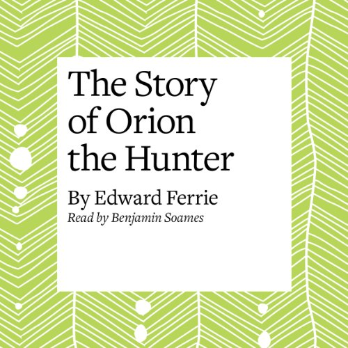 The Story of Orion the Hunter cover art