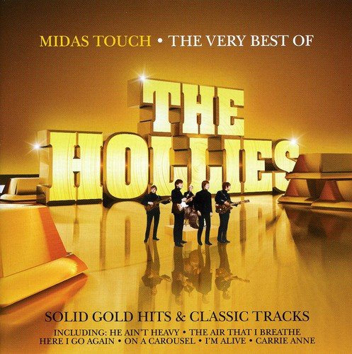 Midas Touch-The Very Best Of The Hollies