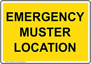 Emergency Muster Location Safety Sign, Yellow 14x10 in. Aluminum for Emergency Response Industrial Notices by ComplianceSigns