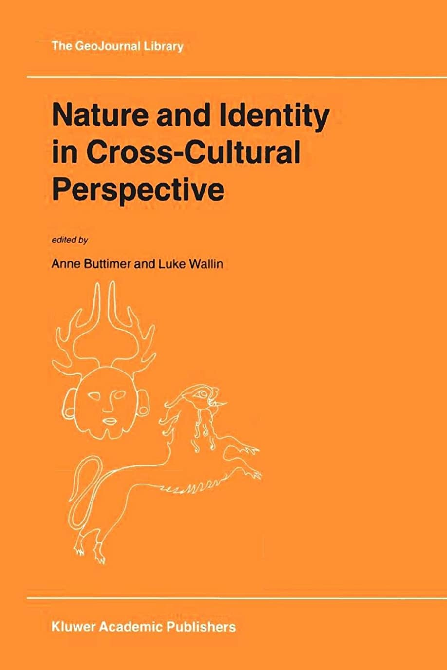 旅行設計透けて見えるNature and Identity in Cross-Cultural Perspective (GeoJournal Library)