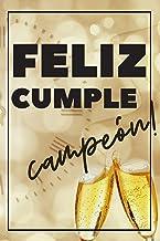 Cuaderno De Feliz Cumpleaños: Cuaderno De Notas - Regalo Para Cumpleaños -  Detalle Para Seres Queridos, Hombres De Todas Las Edades
