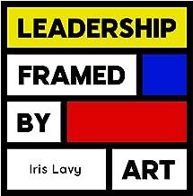 Leadership Framed by Art: Business & Management Skills