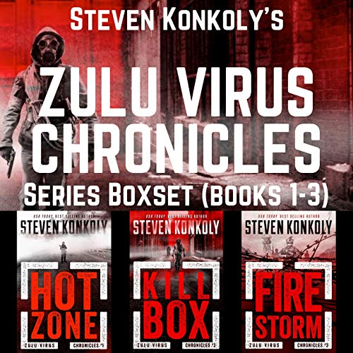 THE ZULU VIRUS CHRONICLES BOXSET (Books 1-3): A Post-Apocalyptic Conspiracy Thriller...
