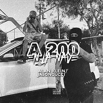 A 200 En la nave (feat. Jaison Gucci)