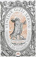 Venedik Gizli Servisi; Rönesans'ta Bir Istihbarat Teskilati