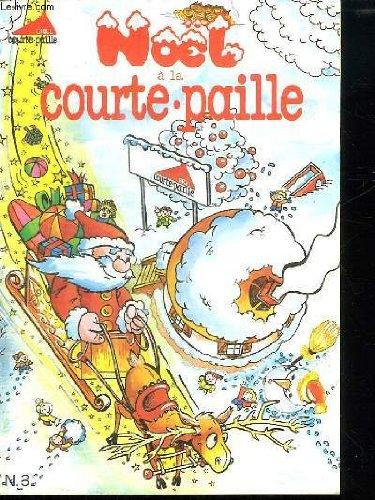NOEL A LA COURTE PAILLE N° 3.