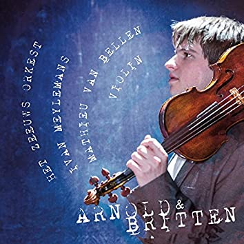 Arnold & Britten: Works for Violin & Orchestra (Live)