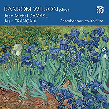 Damase & Françaix: Chamber Music with Flute