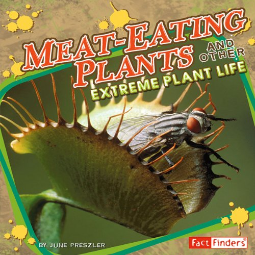 Meat-Eating Plants and Other Extreme Plant Life cover art