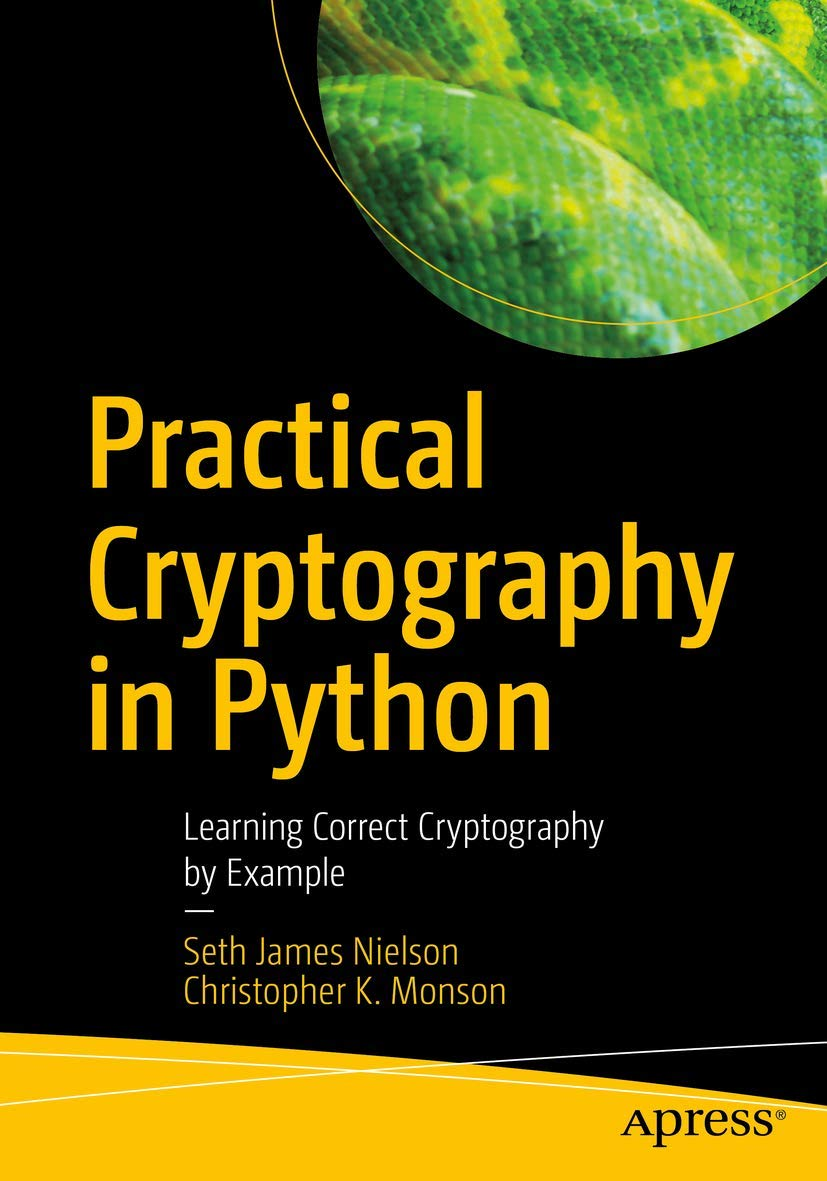 Image OfPractical Cryptography In Python: Learning Correct Cryptography By Example