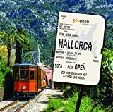 Eine Reise durch Mallorca (Urlaub im Ohr) - Matthias Morgenroth