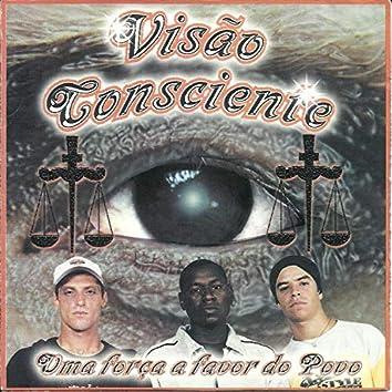 Visão Consciente - Uma Força a Favor do Povo