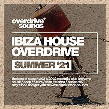 Ibiza House Overdrive (Summer '21)