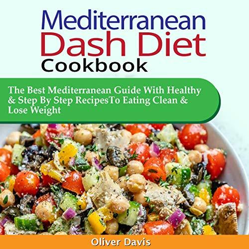Mediterranean Dash Diet Cookbook cover art