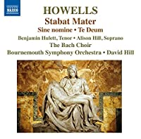 Howells: Stabat Mater, Te Deum & Sine Nomine by Bournemouth Symphony Orchestra (2014-09-09)