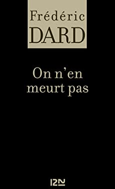 On n'en meurt pas (FREDERIC DARD t. 3) (French Edition)
