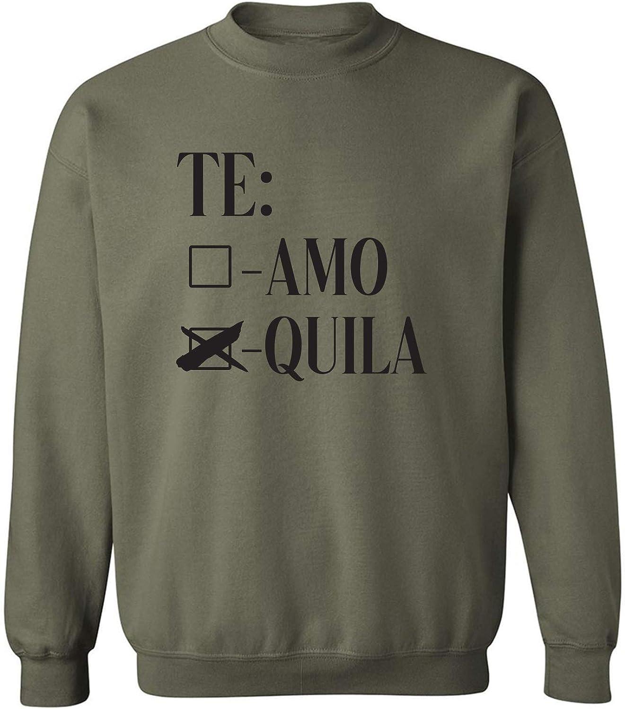 Te Amo Quila Crewneck Sweatshirt