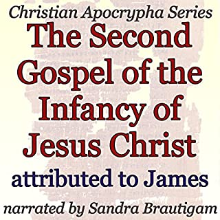 The Second Gospel of the Infancy of Jesus Christ cover art