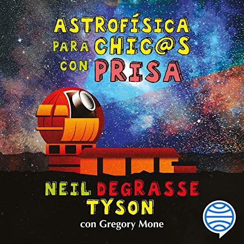Astrofísica para chic@s con prisa  By  cover art