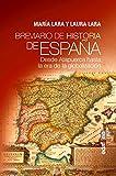 Breviario de historia de España. Desde Atapuerca hasta la era de la globalizació (Clío crónicas...