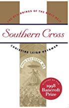 [(Southern Cross : The Beginnings of the Bible Belt)] [By (author) Christine Leigh Heyrman] published on (April, 1998)