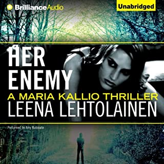 Her Enemy     Maria Kallio, 2              Written by:                                                                                                                                 Leena Lehtolainen,                                                                                        Owen F. Witesman (translated)                               Narrated by:                                                                                                                                 Amy Rubinate                      Length: 7 hrs and 46 mins     Not rated yet     Overall 0.0
