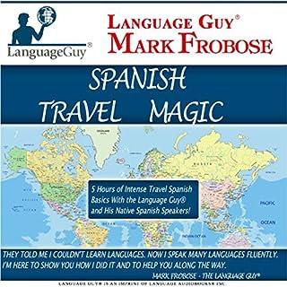 Language Guy Spanish Travel Magic audiobook cover art