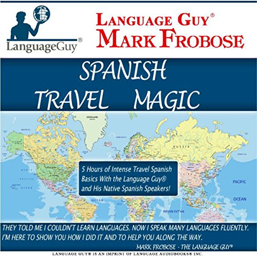 Language Guy Spanish Travel Magic audiobook cover art