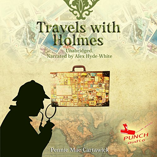 Travels with Holmes, Book 1 audiobook cover art