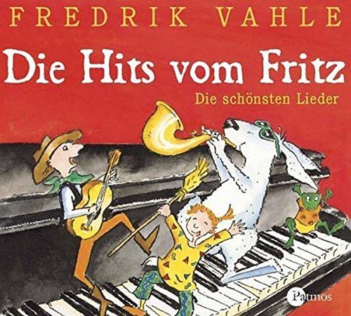 Die Hits vom Fritz. CD: Die schönsten Lieder für Kinder