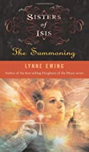 Sisters of Isis: The Summoning (Sisters of Isis #1)
