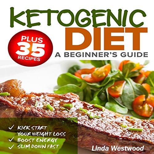 Ketogenic Diet: a Beginner's Guide audiobook cover art
