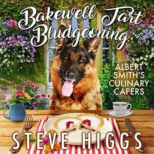 Bakewell Tart Bludgeoning Audiobook By Steve Higgs cover art