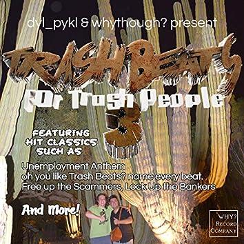 Trash Beats For Trash People 3