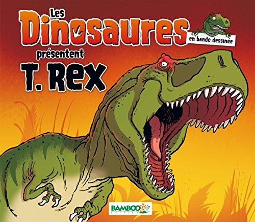 Les Dinosaures en BD - Spécial T-Rex
