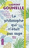 Le philosophe qui n'était pas sage - COLLECTOR - Pocket - 05/11/2015