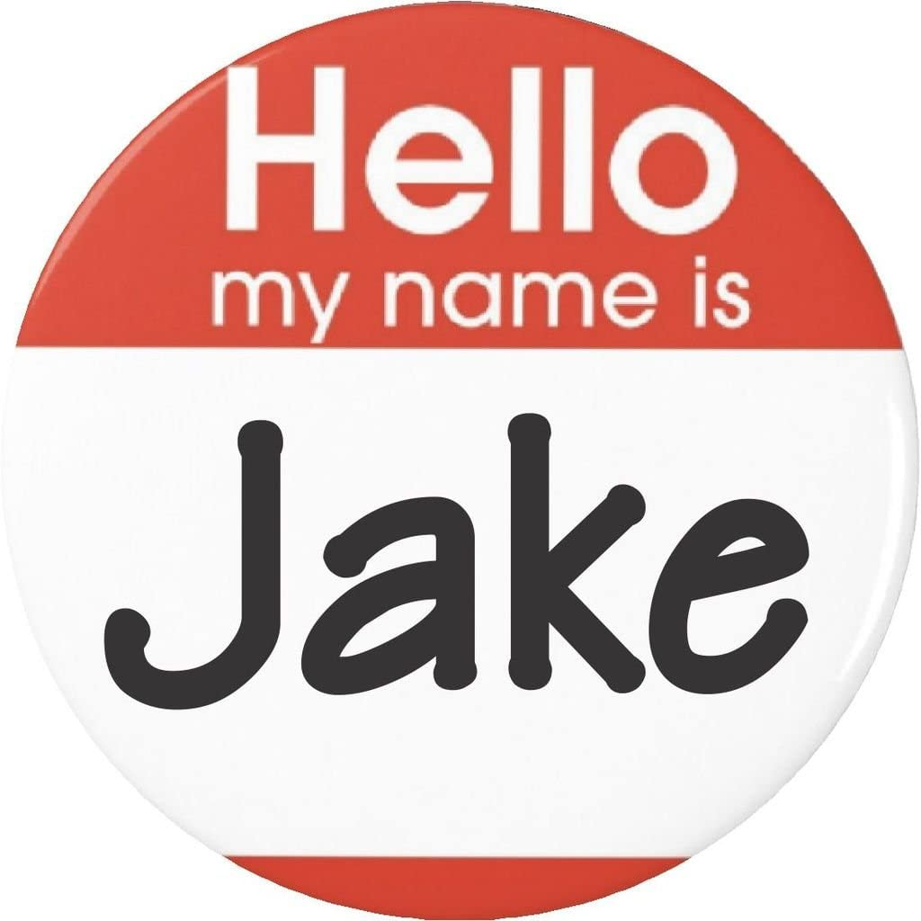 Hello my mart name is Jake Pinback Pin Outlet ☆ Free Shipping Button