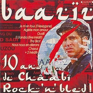 10 ans de Châabi Rock'n'bled