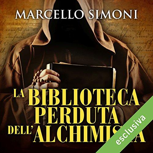 La biblioteca perduta dell'alchimista (Il mercante di libri maledetti 2)  Audiolibri