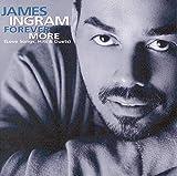 Forever More (Love Songs, Hits & Duets) von James Ingram