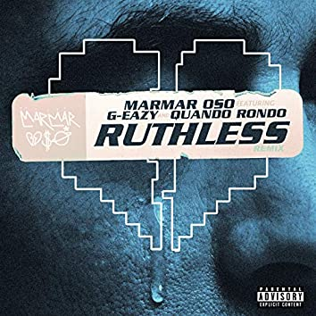 Ruthless  (Nice Guys Always Finish Last) [Remix] [feat. G-Eazy]