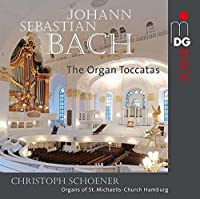 Organ Toccatas by J.S. Bach (2015-05-03)