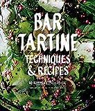 BAR TARTINE Bartart Technique & amp; recipe (Korean Edition)