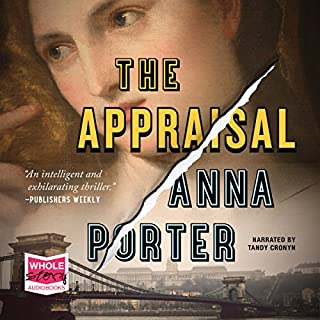The Appraisal                   Written by:                                                                                                                                 Anna Porter                               Narrated by:                                                                                                                                 Tandy Cronyn                      Length: 9 hrs and 28 mins     Not rated yet     Overall 0.0