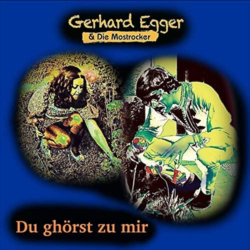 Gerhard Egger & Die Mostrocker