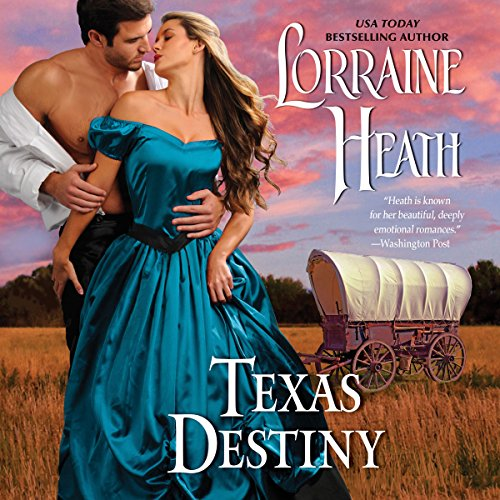 Texas Destiny Audiobook By Lorraine Heath cover art