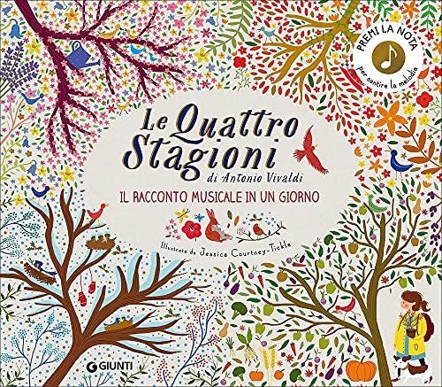 Le quattro stagioni di Antonio Vivaldi. Il racconto musicale in un giorno