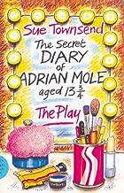 The Secret Diary Of Adrian Mole: Play (Modern Plays) by Alan Blaikley (1985-07-25)